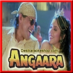 Dheere Dheere Bolna - Angaara - 1996 - (VIDEO+MP3 Format)