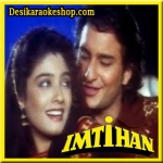 Chhuda Ke Daman To - Imtihaan - 1994 - (VIDEO+MP3 Format)