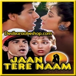 Akkha India Jaanta Hai - Jaan Tere Naam - 1992 - (VIDEO+MP3 Format)
