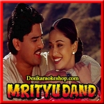 Keh Do Ek Baar - Mrityudand - 1997 - (VIDEO+MP3 Format)