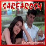 Is Deewane Ladke Ko - Sarfarosh - 1999 - (MP3 Format)