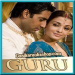 Aye Hairathe Aashiqui - Guru - 2007 - (VIDEO+MP3 Format)