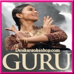 Barso Re Megha - Guru - 2007 - (VIDEO+MP3 Format)