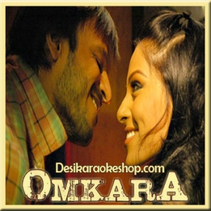 Beedi Jalaile - Omkara - 2006 - (VIDEO+MP3 Format)