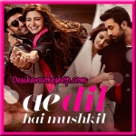 Ae Dil Hai Mushkil (Title Track) - Ae Dil Hai Mushkil  2016 - (VIDEO+MP3 Format)