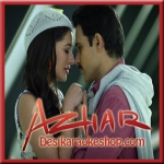 Bol Do Na Zara - Azhar - 2016 - (VIDEO+MP3 Format)