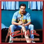 Jeetne Ke Liye - Azhar - 2016 - (VIDEO+MP3 Format)