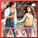 Agar Tu Hota - Baaghi - 2016 - (VIDEO+MP3 Format)