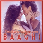 Sab Tera - Baaghi - 2016 - (VIDEO+MP3 Format)