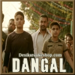 Dhaakad - Dangal - 2016 - (VIDEO+MP3 Format)