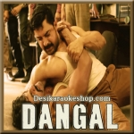 Dangal (Title Track) - Dangal - 2016 - (VIDEO+MP3 Format)