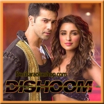 Ishqa - Dishoom - 2016 - (MP3 Format)