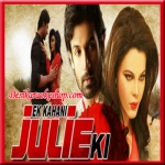 Saiyaan Ve - Ek Kahani Julie Ki - 2016 - (VIDEO+MP3 Format)