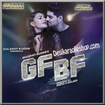 Gf Bf - Gurinder Seagal and Jacqueline Fernandez - 2016 - (VIDEO+MP3 Format)