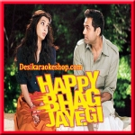 Aashiq Tera - Happy Bhaag Jayegi - 2016 - (VIDEO+MP3 Format)