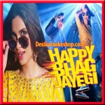 Gabru Ready To Mingle Hai - Happy Bhag Jayegi - 2016 - (VIDEO+MP3 Format)