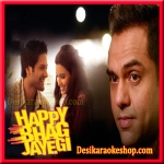 Zara Si Dosti - Happy Bhag Jayegi - 2016 - (VIDEO+MP3 Format)