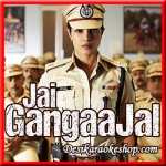 Dheere Dheere - Jai Gangaajal - 2016 - (VIDEO+MP3 Format)
