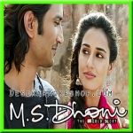 Phir Kabhi - M.S. Dhoni - The Untold Story - 2016 - (VIDEO+MP3 Format)