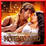 Mohenjo Mohenjo - Mohenjo Daro - 2016 - (VIDEO+MP3 Format)