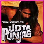 Chitta Ve - Udta Punjab - 2016 - (VIDEO+MP3 Format)
