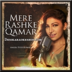 Mere Rashke Qamar (Female Version) - Baadshaho - 2017 - (VIDEO+MP3 Format)