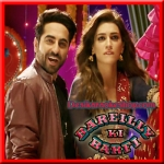 Twist Kamariya - Bareilly Ki Barfi - 2017 - (VIDEO+MP3 Format)