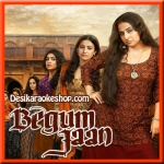 Murshida - Begum Jaan - 2017 - (VIDEO+MP3 Format)