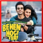 Tera Hoke Rahoon - Behen Hogi Teri - 2017 - (VIDEO+MP3 Format)