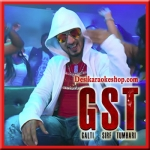 Aaj Party Hai - GST (Galti Sirf Tumhari) - 2017 - (MP3 Format)