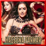 Piya Aa - Haseena Parkar - 2017 - (VIDEO+MP3 Format)