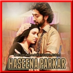 Tere Bina - Haseena Parkar - 2017 - (VIDEO+MP3 Format)