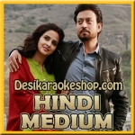 Hoor - Hindi Medium - 2017 - (VIDEO+MP3 Format)