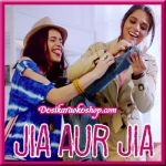 Na Jaa (Nandini) - Jia Aur Jia - 2017 - (VIDEO+MP3 Format)