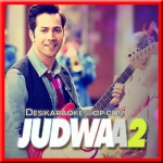 Aa To Sahi - Judwaa 2 - 2017 - (VIDEO+MP3 Format)