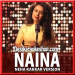 Naina (Neha Kakkar Version) - Dangal - 2016 - (VIDEO+MP3 Format)