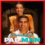 Aaj Se Teri - Padman - 2018 - (VIDEO+MP3 Format)