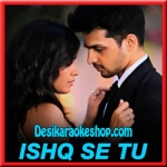 Ishq Se Tu - Pyaar Tune Kya Kiya - 2016 - (VIDEO+MP3 Format)