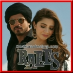 Zaalima - Raees - 2017 - (VIDEO+MP3 Format)