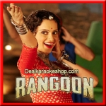 Mere Miyan Gaye England - Rangoon - 2017 - (VIDEO+Mp3 Format)