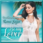 Be My Lover - Roma Sagar - 2017 - (VIDEO+MP3 Format)