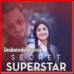Sapna Re - Secret Superstar - 2017 - (VIDEO+MP3 Format)