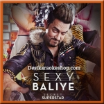 Sexy Baliye - Secret Superstar - 2017 - (VIDEO+MP3 Format)