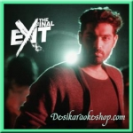 Dum Maro Dum Maro - The Final Exit - 2017 - (VIDEO+MP3 Format)