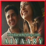 Yaad Hai - Aiyaary - 2018 - (VIDEO+MP3 Format)