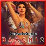 Ek Do Teen - Baaghi 2 - 2018 - (MP3 Format)
