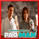 Hu Ba Hu - Padman - 2018 - (VIDEO+MP3 Format)