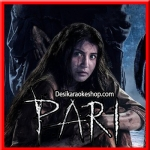 Meri Khamoshi Hai - Pari - 2018 - (VIDEO+MP3 Format)