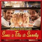 Bom Diggy Diggy - Sonu Ke Titu Ki Sweety - 2018 - (VIDEO+MP3 Format)