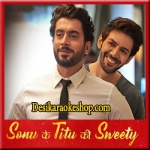 Tera Yaar Hoon Main - Sonu Ke Titu Ki Sweety - 2018 - (VIDEO+MP3 Format)